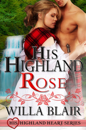 His Highland Rose